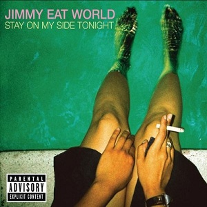 <i>Stay on My Side Tonight</i> 2005 EP by Jimmy Eat World
