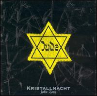 <i>Kristallnacht</i> (album) 1993 studio album by John Zorn