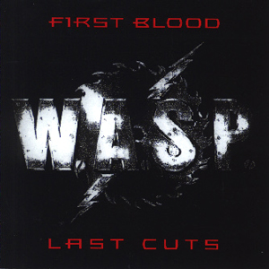<i>First Blood Last Cuts</i> compilation album by W.A.S.P.