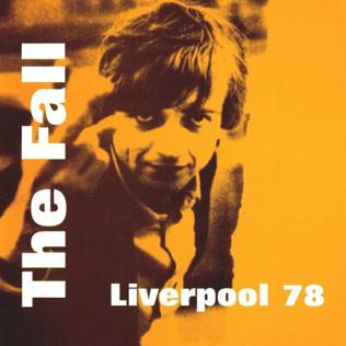 <i>Liverpool 78</i> 2001 live album by The Fall