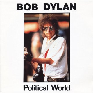 Political World 1989 song by Bob Dylan