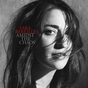 Image result for Sara Bareilles - Amidst The Chaos