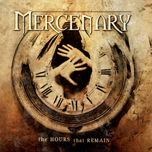 <i>The Hours that Remain</i> album by Mercenary