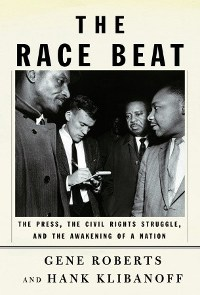 <i>The Race Beat</i> book by Gene Roberts