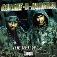 <i>The Reunion</i> (Capone-N-Noreaga album) 2000 studio album by Capone-N-Noreaga