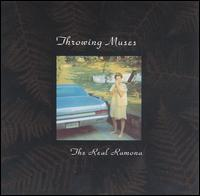 <i>The Real Ramona</i> 1991 studio album by Throwing Muses