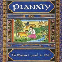 <i>The Woman I Loved So Well</i> 1980 studio album by Planxty