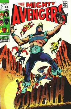 Clint Barton sheds his Hawkeye identity to be the second Goliath on the cover of Avengers #63 (April 1969). Art by Gene Colan.