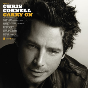 "Chris Cornell's ""Carry On"" album"
