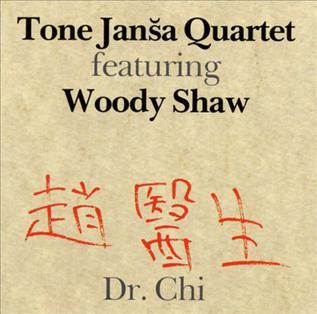 <i>Dr. Chi</i> 1989 studio album by Tone Janša Quartet featuring Woody Shaw
