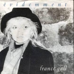 Évidemment 1988 single by France Gall