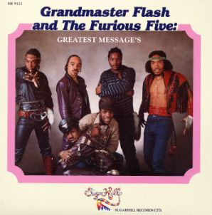 Grandmaster Flash and The Furious Five - Great...