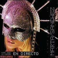 <i>Directo Gira 2005 La Coruña</i> 2006 live album by Marta Sanchez