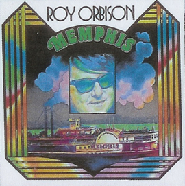 Memphis - Roy Orbison