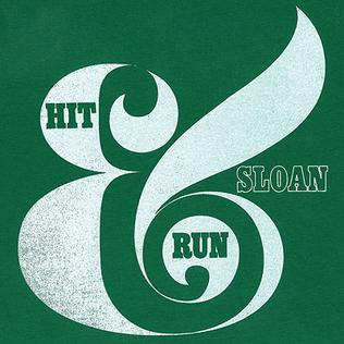 <i>Hit & Run</i> (EP) 2009 EP by Sloan