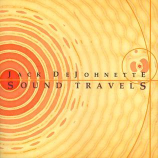 <i>Sound Travels</i> 2012 studio album by Jack DeJohnette