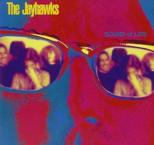<i>Sound of Lies</i> 1997 studio album by Jayhawks