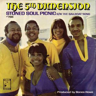 Stoned Soul Picnic (song) 1968 single by Fifth Dimension