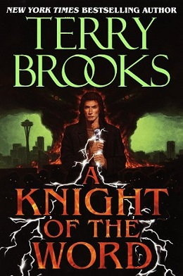 Terry Brooks - A Knight of the Word.jpeg