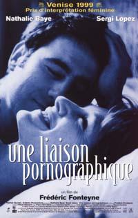 <i>Une liaison pornographique</i> 1999 romantic drama film by Frédéric Fonteyne