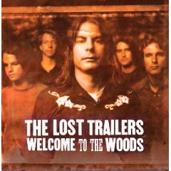<i>Welcome to the Woods</i> 2004 studio album by The Lost Trailers
