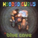 <i>Blue Cave</i> (album) 1996 studio album by Hoodoo Gurus