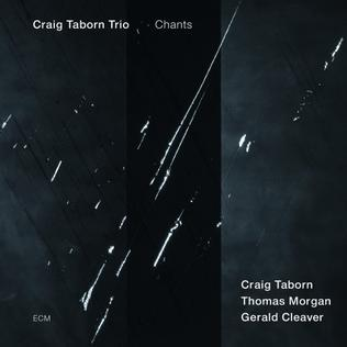 <i>Chants</i> (Craig Taborn album) album by Craig Taborn