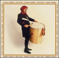 Jazz afro-cubain & musiques latines - Playlist - Page 3 Chick_Corea_Tap_Step