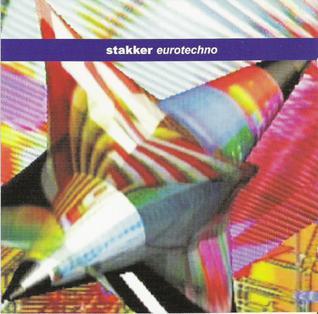 <i>Eurotechno</i> 2003 studio album by Stakker