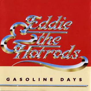 <i>Gasoline Days</i> album by Eddie and the Hot Rods