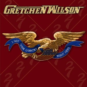 <i>I Got Your Country Right Here</i> 2010 studio album by Gretchen Wilson