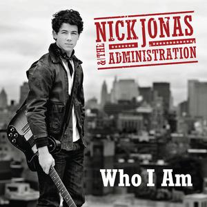 [Image: Nick_Jonas_and_the_Administration_-_Who_I_Am.jpg]