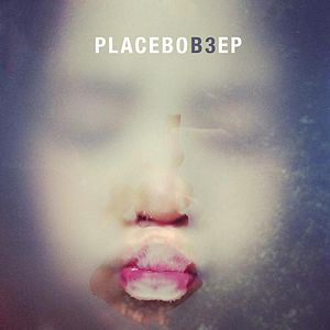 <i>B3</i> (EP) 2012 EP by Placebo
