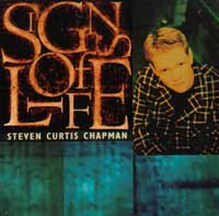 <i>Signs of Life</i> (Steven Curtis Chapman album) 1996 studio album by Steven Curtis Chapman
