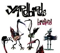 <i>Birdland</i> (the Yardbirds album) 2003 studio album by the Yardbirds