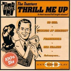 <i>Thrill Me Up</i> 1988 studio album by The Toasters