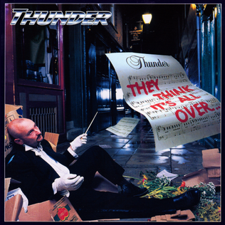 <i>They Think Its All Over... It Is Now</i> 2000 live album by Thunder