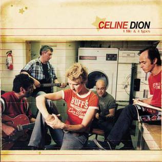 <i>1 fille & 4 types</i> 2003 studio album by Celine Dion