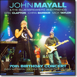 <i>70th Birthday Concert</i> 2003 live album by John Mayall & the Bluesbreakers