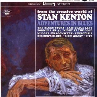 <i>Adventures in Blues</i> album by Stan Kenton