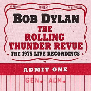 <i>Bob Dylan – The Rolling Thunder Revue: The 1975 Live Recordings</i> 2019 live album box set by Bob Dylan
