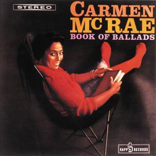 <i>Book of Ballads</i> 1959 studio album by Carmen McRae