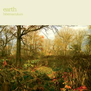 <i>Hibernaculum</i> (album) 2007 studio album by Earth