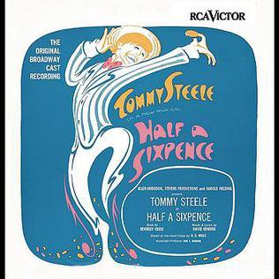 <i>Half a Sixpence</i> musical