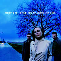 Hooverphonic-The Magnificent Tree.jpg