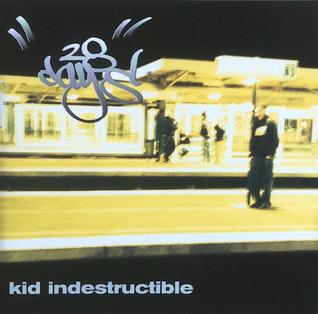 <i>Kid Indestructible</i> 1999 EP by 28 Days