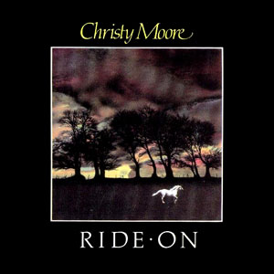 <i>Ride On</i> (Christy Moore album) 1984 studio album by Christy Moore