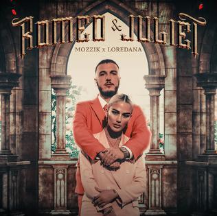 Romeo & Juliet (Mozzik and Loredana song) 2019 single by Mozzik and Loredana