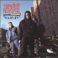 Naughty by Nature single cover O.P.P.jpg