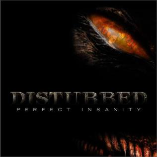 Perfect Insanity 2008 single by Disturbed